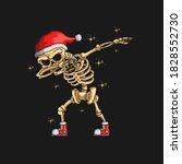cute skeleton christmas dabbing ... | Shutterstock .eps vector #1828552730