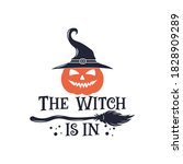 the witch is in slogan... | Shutterstock .eps vector #1828909289