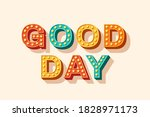 slogan good day  vector... | Shutterstock .eps vector #1828971173