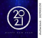 2021 a happy new year symbol... | Shutterstock .eps vector #1829003150