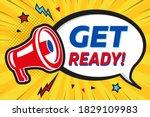 get ready   advertising sign... | Shutterstock .eps vector #1829109983