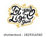 let your light shine. black ink ... | Shutterstock .eps vector #1829316560