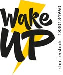 wake up hand drawn vector... | Shutterstock .eps vector #1830134960