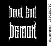 devil  demon  evil lettering in ... | Shutterstock .eps vector #1830203750