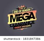 end of season mega clearance ... | Shutterstock .eps vector #1831847386