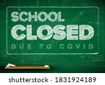 school closed due to covid... | Shutterstock .eps vector #1831924189