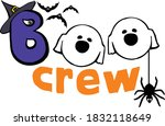this boo crew is ready from...   Shutterstock .eps vector #1832118649