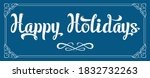 lettering happy holidays. white ... | Shutterstock .eps vector #1832732263