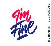 i am fine   inspire... | Shutterstock .eps vector #1834001053