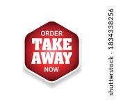 order take away now label | Shutterstock .eps vector #1834338256