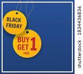 black friday.  buy 1 get 1 sale ... | Shutterstock .eps vector #1834436836