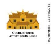 Golden House At Wat Rong Khun...