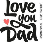love you dad hand drawn vector...   Shutterstock .eps vector #1834750189