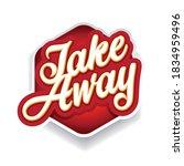 order take away now label | Shutterstock .eps vector #1834959496