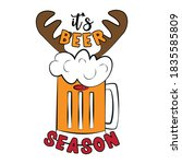 it's beer season  funny beer...   Shutterstock .eps vector #1835585809