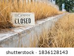 Sorry We're Closed Sign On An...