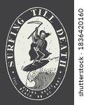 surfing till death. skeleton... | Shutterstock .eps vector #1836420160