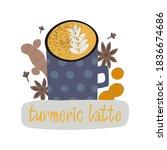 turmeric latte concept. curcuma ... | Shutterstock .eps vector #1836674686
