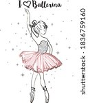 ballerina girl cute graphic...   Shutterstock .eps vector #1836759160