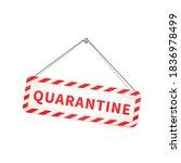 red and white quarantine... | Shutterstock .eps vector #1836978499