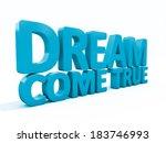 phrase dream come true icon on... | Shutterstock . vector #183746993