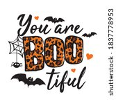 You Are Bootiful   Halloween...