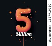 5 million sign orange balloons... | Shutterstock .eps vector #1837919380