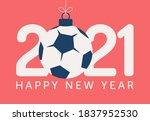 2021 happy new year vector... | Shutterstock .eps vector #1837952530