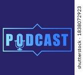 podcast badge  stamp  logo....   Shutterstock .eps vector #1838072923