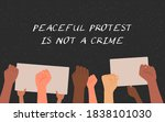 """""""peaceful protest is not a... 