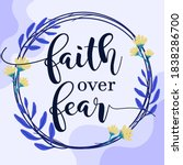 beautiful faith and life quotes ... | Shutterstock .eps vector #1838286700