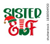 Sister Elf   Phrase For...
