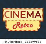 retro cinema sign   Shutterstock .eps vector #183899588