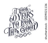 it took 60 years to look this... | Shutterstock .eps vector #1839021136