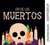 dia de los muertos poster with... | Shutterstock .eps vector #1839538519
