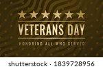 veterans day. honoring all who...   Shutterstock .eps vector #1839728956