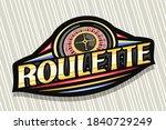 vector logo for roulette  dark...   Shutterstock .eps vector #1840729249