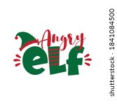 angry elf   funny christmas... | Shutterstock .eps vector #1841084500