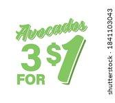 avocados 3 for  1 vector text ...   Shutterstock .eps vector #1841103043
