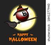 happy halloween. billiard ball... | Shutterstock .eps vector #1841277940