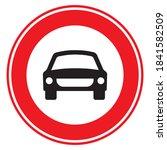 Traffic  Road Sign. Prohibiting ...
