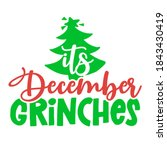 it's december grinches  ... | Shutterstock .eps vector #1843430419