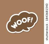 Woof  Text In A Brown Speech...