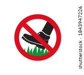 do not step on grass sign. keep ... | Shutterstock .eps vector #1843947226