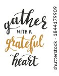 gather with a greatful heart... | Shutterstock .eps vector #1844179909