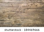 Old Rustic Wood With Mold Or...