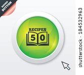 cookbook sign icon. 50 recipes...