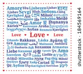 "Greeting card ""Love"", pattern of the words ""love"" in different languages of the world (Ru, De, Es, Fr, It, Pl, Dut, Uk, Ron, El, Pt, Cs, Da, Fin, Hr, No, Is, Tr, Geo, Ar, He, Hi, Th, Chi, Ko, Jpn.."
