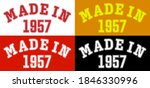 Made In 1957. Lettering Of The...
