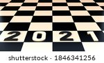 2021 New Year. Chess Board From ...